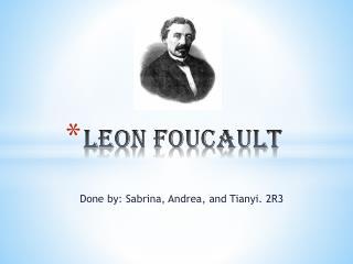 Leon Foucault