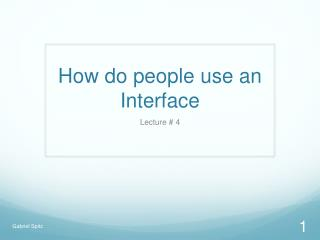 How do people use an Interface
