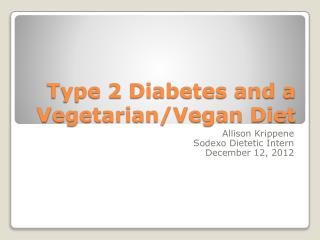 Type 2 Diabetes and a Vegetarian/Vegan Diet