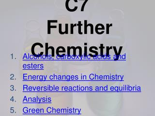 C7  Further Chemistry