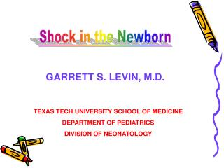 TEXAS TECH UNIVERSITY SCHOOL OF MEDICINE DEPARTMENT OF PEDIATRICS DIVISION OF NEONATOLOGY