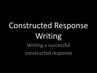 Constructed Response Writing
