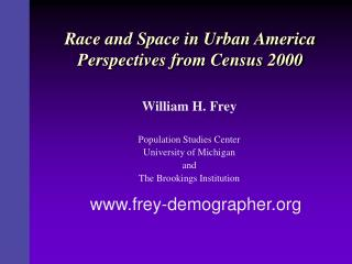 Race and Space in Urban America Perspectives from Census 2000