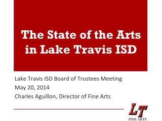 The State of the Arts in Lake Travis ISD