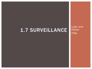 1.7 Surveillance