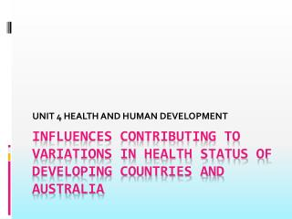 Influences contributing to variations in health status of developing countries and Australia