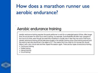 How does a marathon runner use aerobic endurance?