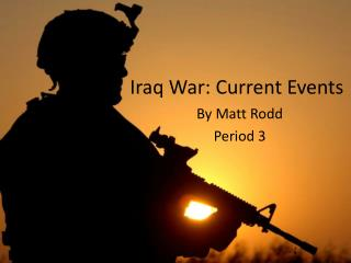 Iraq War: Current Events