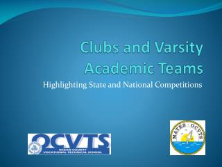 Clubs and Varsity Academic Teams