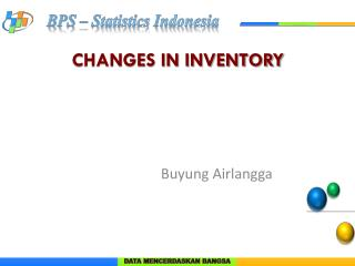CHANGES IN INVENTORY