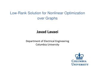 Javad Lavaei   Department of Electrical Engineering Columbia University