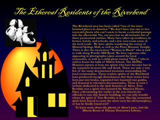 The Ethereal Residents of the  Riverbend