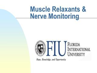 Muscle Relaxants & Nerve Monitoring