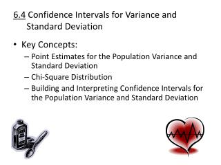 6.4  Confidence Intervals for Variance and       Standard Deviation