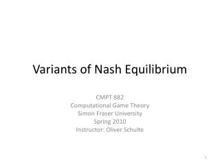 Variants of Nash Equilibrium
