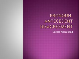 Pronoun-antecedent disagreement