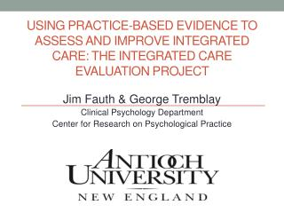 Jim  Fauth & George  Tremblay Clinical Psychology Department