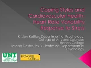 Coping Styles and Cardiovascular Health:  Heart  Rate Variability Response to Stress