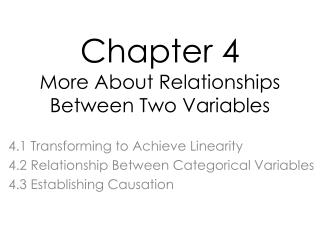 Chapter 4 More About Relationships Between Two Variables