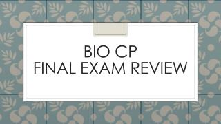 BIO CP  Final Exam Review