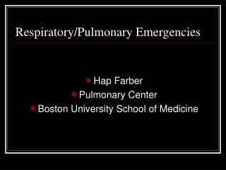 Emergencies Resulting from  Pulmonary Diseases  Disorders