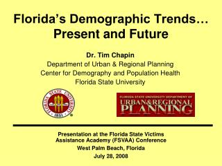 Florida's Demographic Trends… Present and Future