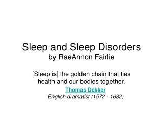 Sleep and Sleep Disorders by RaeAnnon Fairlie