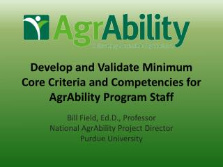 Develop and Validate Minimum Core Criteria and Competencies for AgrAbility Program Staff