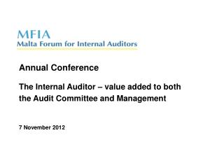 The Internal Auditor – value added to both  the Audit Committee and Management