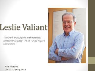 Leslie Valiant