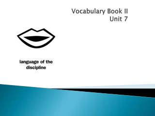 Vocabulary Book II Unit 7