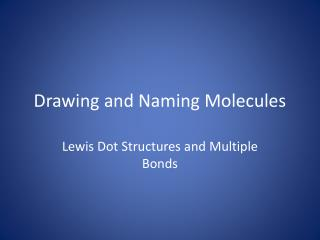 Drawing and Naming Molecules