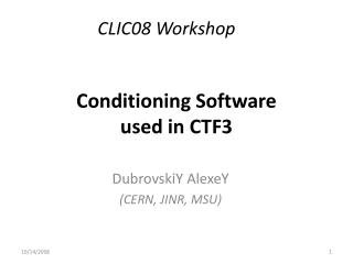 Conditioning Software  used in CTF3