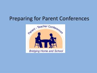 Preparing for Parent Conferences