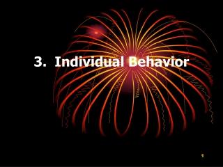 3. Individual Behavior