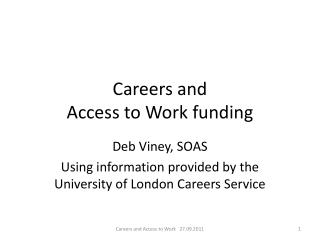 Careers and  Access to Work funding