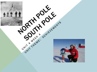 North pole south pole