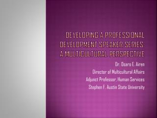 Developing A Professional Development Speaker Series: A Multicultural Perspective