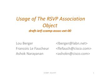 Usage of The RSVP  Association Object draft-ietf-ccamp-assoc-ext-00
