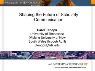 Shaping the Future of Scholarly Communication