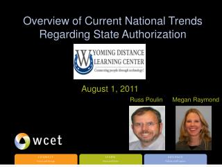 Overview of Current National Trends Regarding State Authorization
