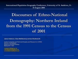 Discourses of Ethno-National Demography: Northern Ireland from the 1991 Census to the Census of 2001