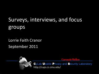 Surveys, interviews, and focus groups
