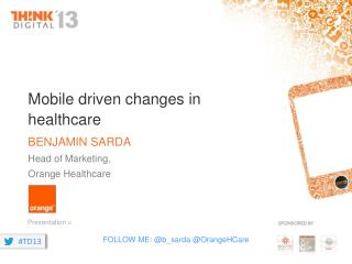 Mobile driven changes in healthcare