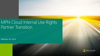 MPN Cloud Internal Use  Rights Partner  Transition