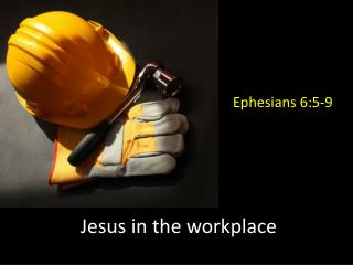 Jesus in the workplace