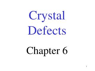 Crystal  Defects Chapter 6