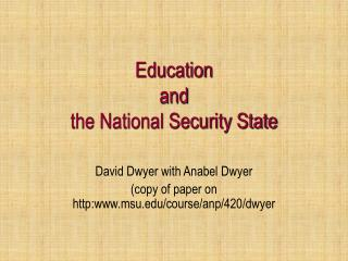 Education  and  the National Security State