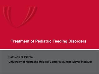 Treatment  of Pediatric Feeding Disorders