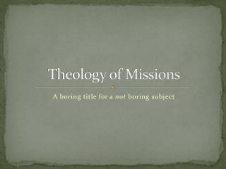 Theology of Missions